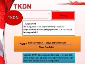 biaya produksi dikurangi biaya produksi KLN terhadap biaya produksi. Biaya produksi – Biaya produksi KLN. TKDN = Biaya Produksi. Capaian TKDN dilakukan pada setiap jenis produk. Jenis produk adalah produk yang mempunyai bahan baku dan proses produksi yang sama.